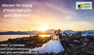 Discover the beauty of North East with your Life Partner